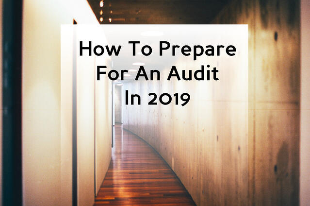How To Prepare For an Audit 2019.jpg